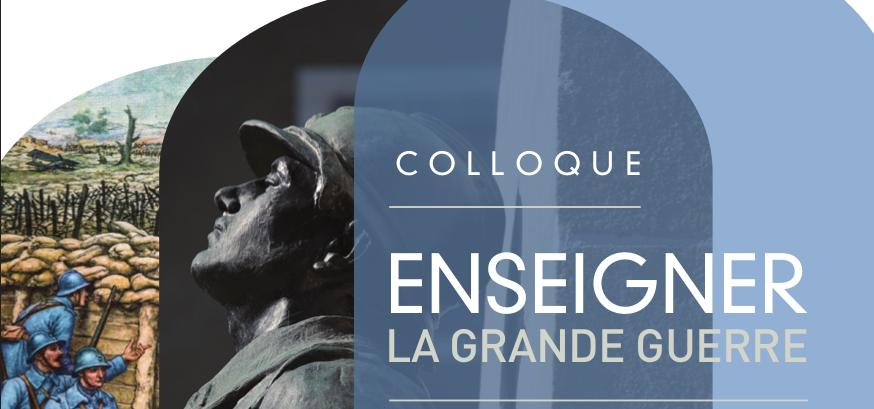 Colloque à Sorèze (81) : Enseigner la Grande Guerre