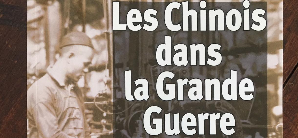 Parution : Les Chinois dans la Grande Guerre