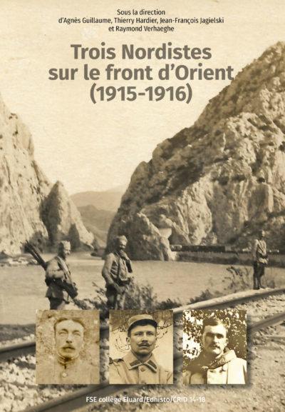 Trois Nordistes sur le front d'Orient (1915-1916)